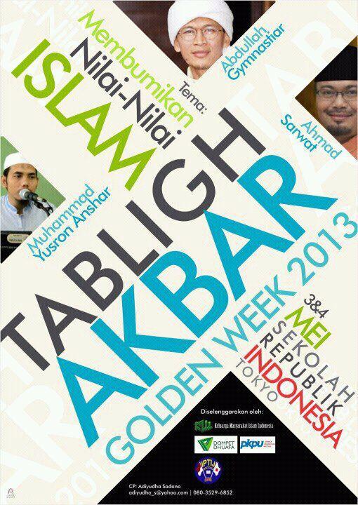 Tabligh Akbar Golden Week 2013 : Membumikan Nilai-Nilai Islam