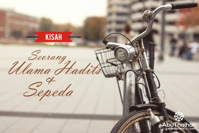 Kisah Ulama Hadits & Sepeda