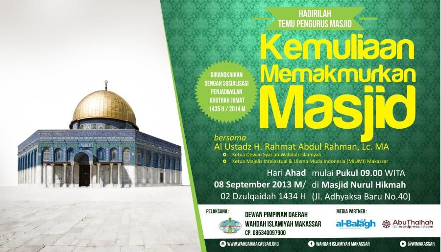 Hadirilah Temu Pengurus Masjid yang Dirangkaikan Dengan Sosialisasi Penjadwalan Khutbah Jum'at 1435 H/2014M